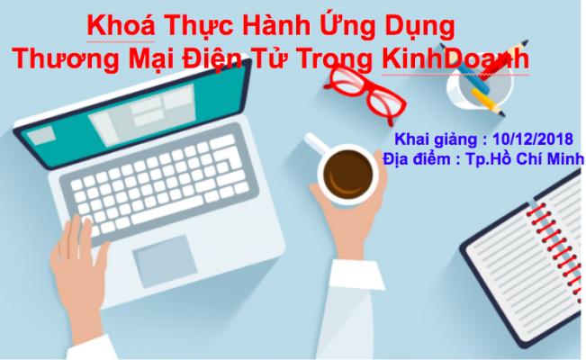 khoá thực hành ứng dụng thương mại điện tử trong kinh doanh
